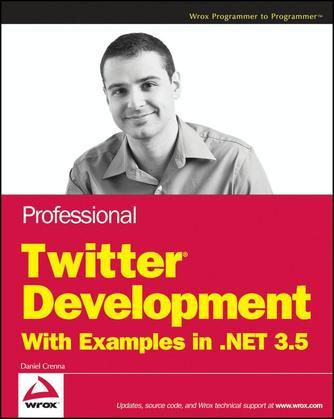 Professional Twitter Development: With Examples in .NET 3.5