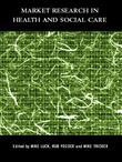 Market Research in Health and Social Care