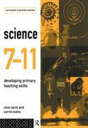 Science 7-11: Developing Primary Teaching Skills