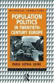 Population Politics in Twentieth Century Europe: Fascist Dictatorships and Liberal Democracies