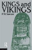 Kings and Vikings: Scandinavia and Europe Ad 700 1100