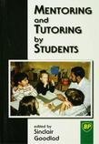 Mentoring and Tutoring by Students