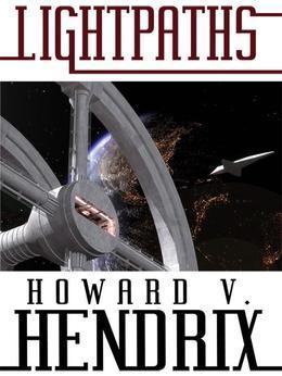Lightpaths: A Science Fiction Novel