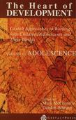 Heart of Development, V. 2: Adolescence