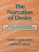 The Narration of Desire: Erotic Transferences and Countertransferences