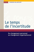 Le temps de l'incertitude