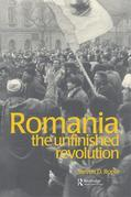 Romania: The Unfinished Revolution