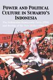 Power and Political Culture in Suharto's Indonesia: The Indonesian Democratic Party (Pdi) and the Decline of the New Order (1986-98)