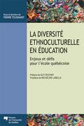 La diversité ethnoculturelle en éducation