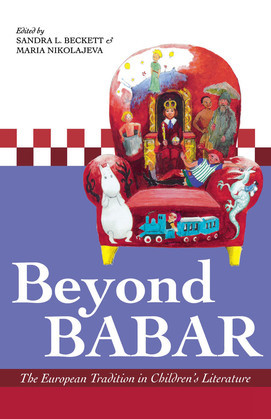 Beyond Babar: The European Tradition in Children's Literature