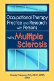 Occupational Therapy Practice and Research with Persons with Multiple Sclerosis