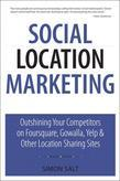 Social Location Marketing: Outshining Your Competitors on