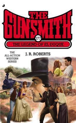 Gunsmith #377: The Legend of El Duque