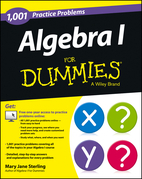 1,001 Algebra I Practice Problems for Dummies