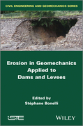 Erosion in Geomechanics Applied to Dams and Levees