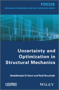 Uncertainty and Optimization in Structural Mechanics