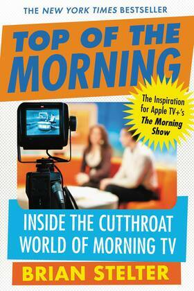 Top of the Morning: Inside the Cutthroat World of Morning TV