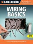 Black &amp; Decker Wiring Basics: Current with 2011-2013 Electrical Codes