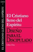 Dfd 2 (Spanish) El Cristiano Lleno del Espiritu