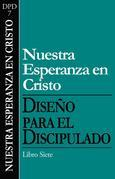 Dfd 7 (Spanish) Nuestra Esperanza En Cristo
