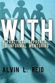 With: A Practical Approach to Informal Mentoring
