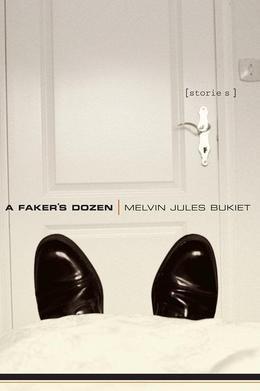 A Faker's Dozen: Stories