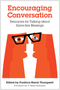 Encouraging Conversation: Resources for Talking about Same-Sex Blessings