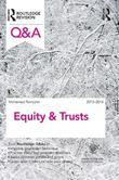Q&amp;A Equity &amp; Trusts 2013-2014