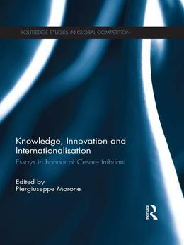 Knowledge, Innovation and Internationalisation: Essays in Honour of Cesare Imbriani