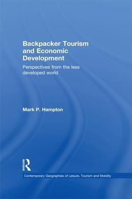 Backpacker Tourism and Economic Development: Perspectives from the Less Developed World