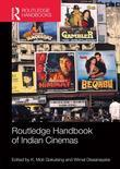 Routledge Handbook of Indian Cinemas