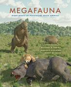 Megafauna: Giant Beasts of Pleistocene South America