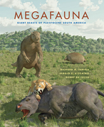 Megafauna: Giant Beasts of Pleistocene South America