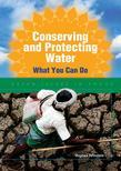 Conserving and Protecting Water: What You Can Do