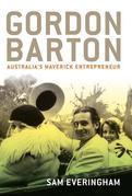 Gordon Barton: Australia's maverick entrepreneur