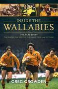Inside the Wallabies: The Real Story, the Players, the Politics and the Games from 1908 to Today