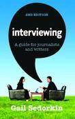 Interviewing: A Guide for Journalists and Writers