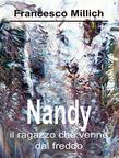 Nandy - Il ragazzo che venne dal freddo
