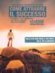 Come attrarre il successo