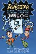 The Awesome, Almost 100% True Adventures of Matt & Craz