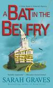 A Bat in the Belfry: A Home Repair Is Homicide Mystery