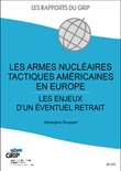 Les armes nuclaires tactiques amricaines en Europe