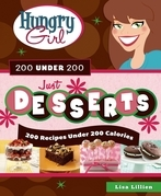 Hungry Girl 200 Under 200 Just Desserts