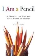 I Am a Pencil