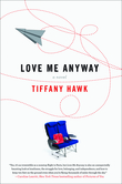 Love Me Anyway