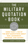 The Military Quotation Book, Revised for the 21st Century