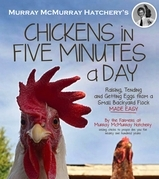 Murray McMurray Hatchery's Chickens in Five Minutes a Day