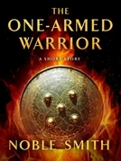 The One-Armed Warrior
