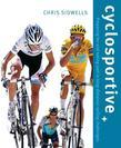Cyclosportive: Preparing For and Taking Part in Long Distance Cycling Challenges