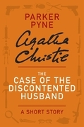 The Case of the Discontented Husband